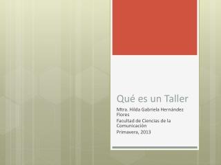 Qué es un Taller