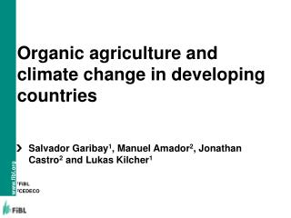 Organic agriculture and climate change in developing countries