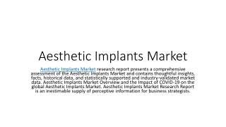 Aesthetic Implants Market