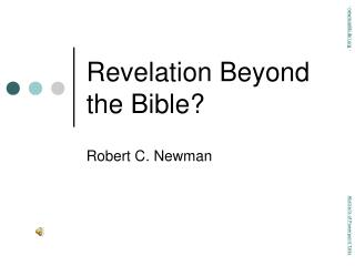Revelation Beyond the Bible?