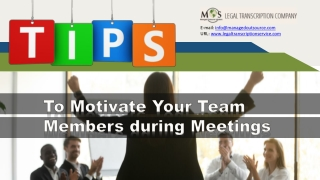 Tips to Motivate Your Team Members during Meetings