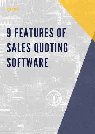 9 Features of Sales Quoting Software