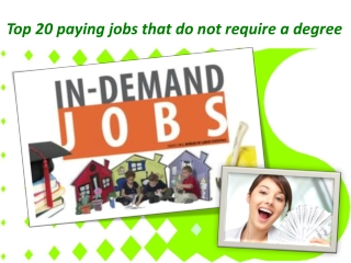 Top 20 paying jobs that do not require a degree
