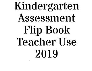 Kindergarten Assessment Flip Book Teacher Use 2019