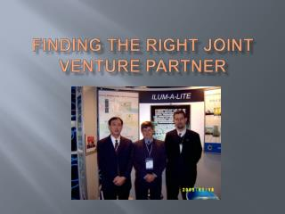 Finding the right Joint Venture partner