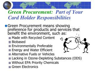 Green Procurement:   Part of Your Card Holder Responsibilities