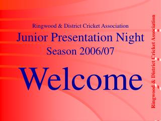 Ringwood & District Cricket Association Junior Presentation Night Season 2006/07