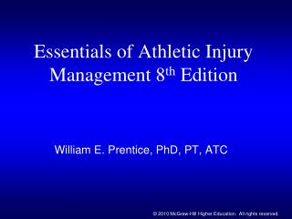 Essentials of Athletic Injury Management 8 th  Edition