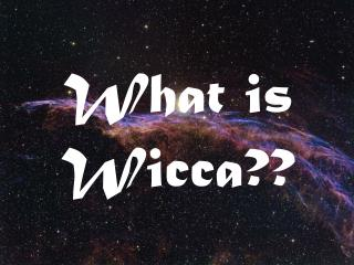 What is Wicca??