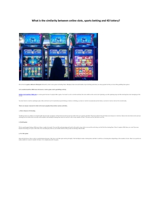 What is the similarity between online slots, sports betting and 4D lottery?