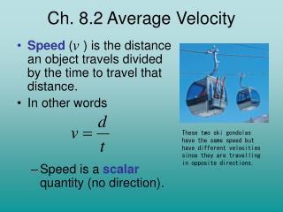 Ch. 8.2 Average Velocity