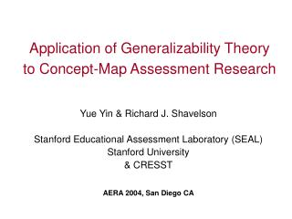 Application of Generalizability Theory to Concept-Map Assessment Research