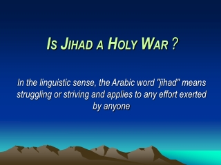 THE MEANINGS OF JIHAD