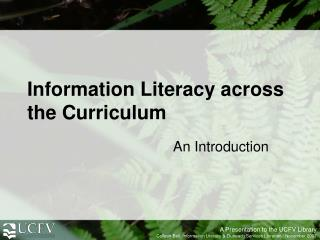 Information Literacy across the Curriculum