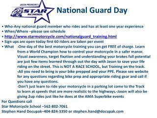 Who-Any national guard member who rides and has at least one year experience    When