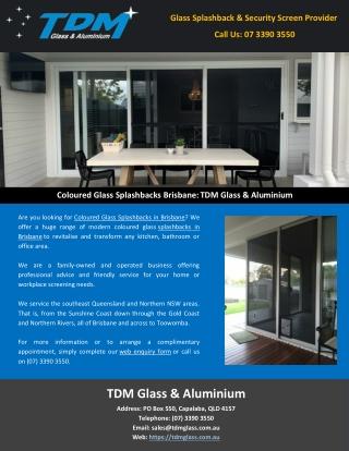 Coloured Glass Splashbacks Brisbane: TDM Glass & Aluminium