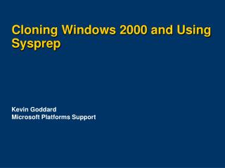 Cloning Windows 2000 and Using Sysprep
