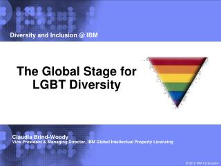 The Global Stage for LGBT Diversity