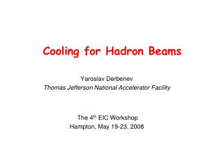 Cooling for Hadron Beams