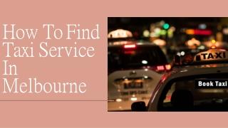Taxi Service Melbourne - Best Traveling Option
