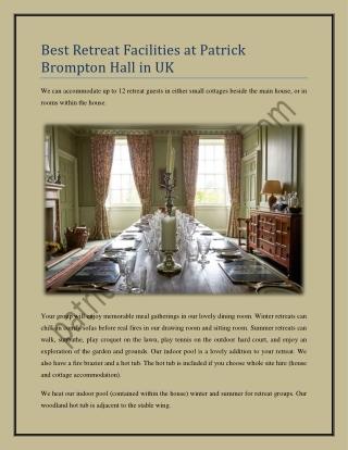 Best Retreat Facilities at Patrick Brompton Hall in UK