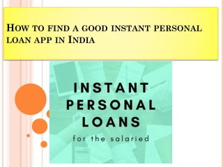 How to find a good instant personal loan app in India