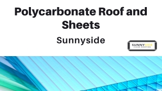 Polycarbonate Plastic Roofing Sheets - Sunnyside