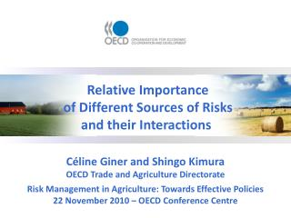 Céline Giner and Shingo Kimura OECD Trade and Agriculture Directorate