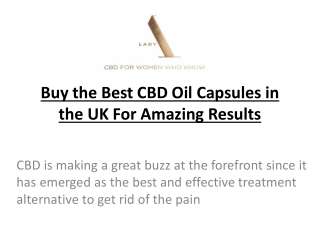 Buy the Best CBD Oil Capsules in the UK For Amazing Results