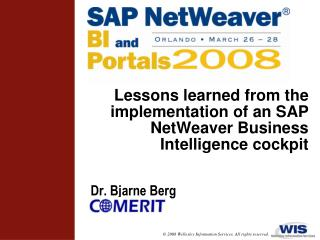 Lessons learned from the implementation of an SAP NetWeaver Business Intelligence cockpit
