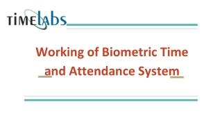 Working of Biometric Time and Attendance System