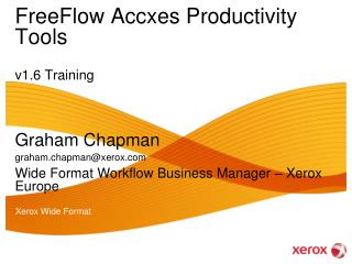 FreeFlow Accxes Productivity Tools v1.6 Training