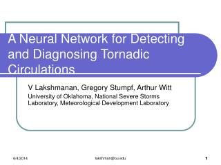 A Neural Network for Detecting and Diagnosing Tornadic Circulations