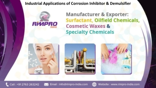 Industrial Applications of Corrosion Inhibitor & Demulsifier