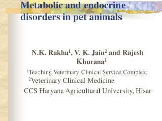 Metabolic and endocrine disorders in pet animals