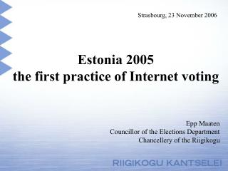 Estonia 2005  the first practice of Internet voting