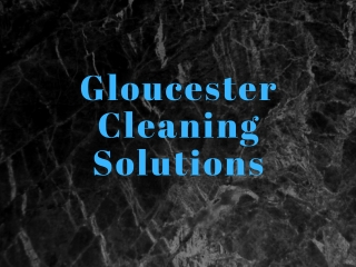 Best Clenaning Service Provider In Gloucester