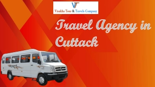 Popular Travel Agency in Cuttack – 24/7 Open