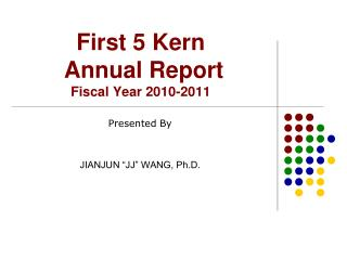 First 5 Kern  Annual Report  Fiscal Year 2010-2011