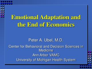 Emotional Adaptation and the End of Economics