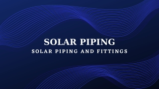 Solar Piping & Fittings