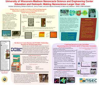 University of Wisconsin-Madison Nanoscacle Science and Engineering Center  Education and Outreach: Making Nanoscience La