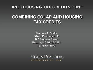 IPED HOUSING TAX CREDITS  101    COMBINING SOLAR AND HOUSING TAX CREDITS