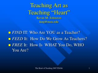 Teaching Art as  Teaching  Heart  Kevin M. Johnston kmjmsu
