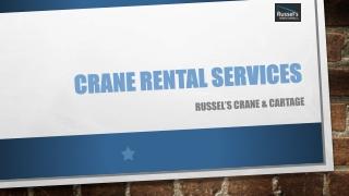 Best Crane Rentals BC | Picker Trucks Victoria | Russel's Crane & Cartage