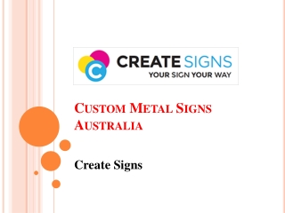 Buy Custom Metal Signs in Australia - Create Signs