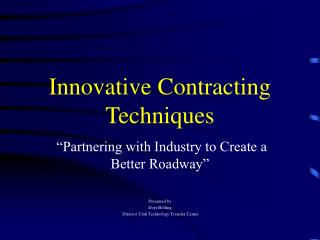 Innovative Contracting Techniques