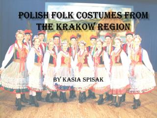 Polish folk  costume s from the Krakow region