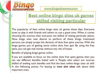 Best online bingo sites uk games skilled visiting particular