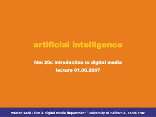 artificial intelligence fdm 20c introduction to digital media lecture 01.06.2007